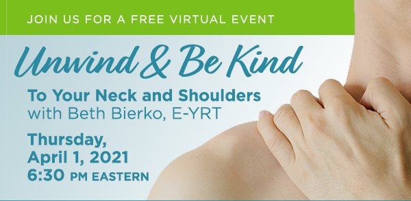 Unwind & Be Kind To Your Neck and Shoulders
